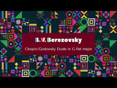 Boris Berezovsky - Chopin/Godowsky Etude in G flat major